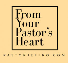 from your pastor's heart